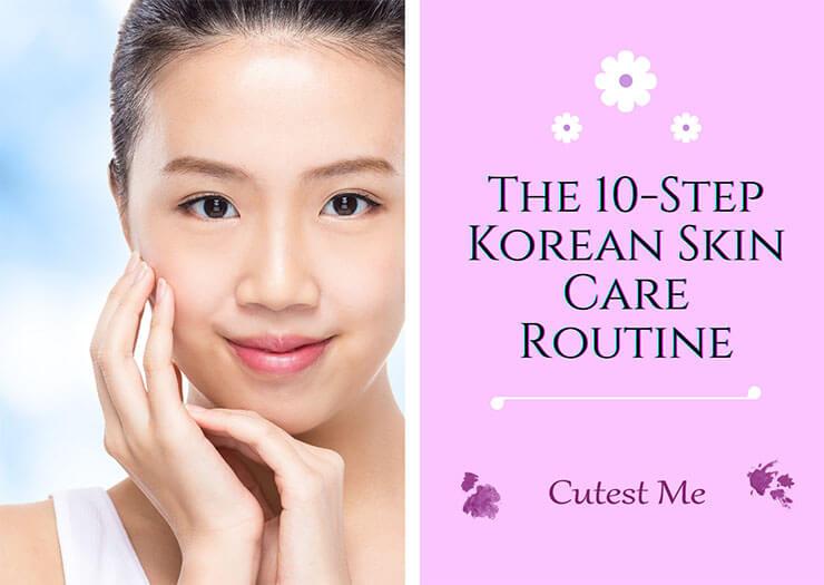 10-step Korean skin care routine