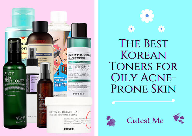 The best Korean toners for oily acne-prone skin