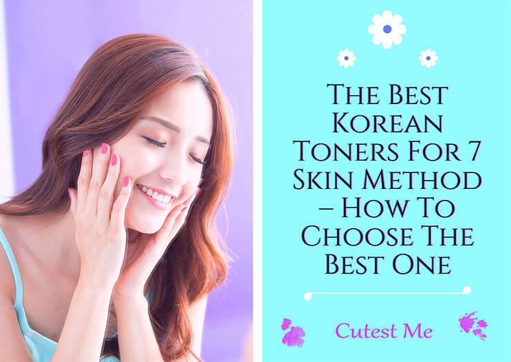 Best Korean toners for 7 skin method