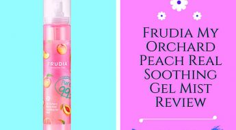 Frudia My Orchard Peach Real Soothing Gel Mist Review